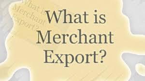 Merchant Exporter