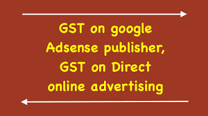 GST on google adsense income